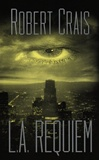 Crais, Robert - L.A. Requiem (Signed First Edition)