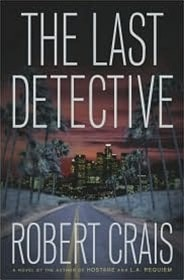 Last Detective, The | Crais, Robert | Signed First Edition Book