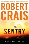 Sentry, The | Crais, Robert | Signed First Edition Book