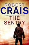 Sentry, The | Crais, Robert | Signed First Edition UK Book