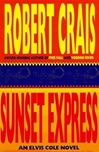 Sunset Express | Crais, Robert | Signed First Edition Book