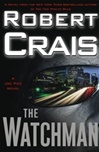 Watchman, The | Crais, Robert | Signed First Edition Book