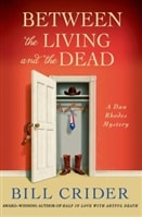 Between the Living and the Dead | Crider, Bill | Signed First Edition Book
