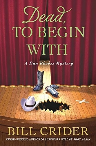 Dead to Begin With by Bill Crider