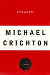 Crichton, Michael - Disclosure (Signed First Edition)
