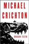 Dragon Teeth | Crichton, Michael | First Edition Book