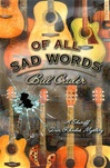 Of All the Sad Words | Crider, Bill | Signed First Edition Book
