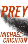 Prey | Crichton, Michael | Signed First Edition Book
