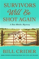 Survivors Will Be Shot Again | Crider, Bill | Signed First Edition Book