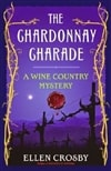 Crosby, Ellen | Chardonnay Charade, The | Signed First Edition Book