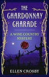 Chardonnay Charade, The | Crosby, Ellen | Signed First Edition Book