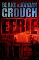 Eerie | Crouch, Blake & Crouch, Jordan | Signed First Edition Book