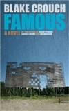 Famous | Crouch, Blake | Signed First Edition Trade Paper Book