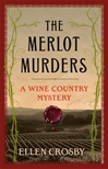 Merlot Murders, The | Crosby, Ellen | Signed Book Club Edition