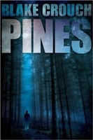 Pines | Crouch, Blake | Signed First Edition Trade Paper Book