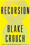 Crouch, Blake | Recursion | Signed First Edition Copy
