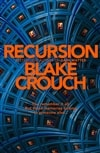 Crouch, Blake | Recursion | Signed UK First Edition Copy