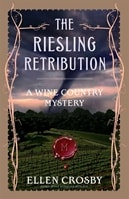 Riesling Retribution, The | Crosby, Ellen | Signed First Edition Book