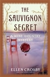 Sauvignon Secret, The | Crosby, Ellen | Signed First Edition Book