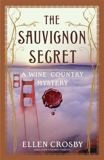 Sauvignon Secret by Ellen Crosby