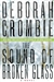 Sound of Broken Glass, The | Crombie, Deborah | Signed First Edition Book