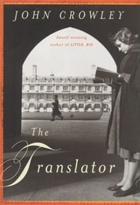 Translator, The | Crowley, John | First Edition Book