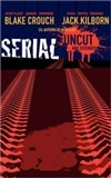 Crouch, Blake & Kilborn, Jack | Serial Uncut | Double Signed First Edition Book