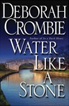 Crombie, Deborah - Water Like a Stone (Signed First Edition)