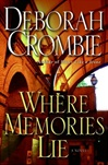 Where Memories Lie | Crombie, Deborah | Signed First Edition Book