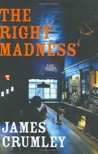 Right Madness | Crumley, James | Signed First Edition Book