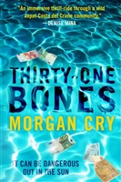 Cry, Morgan | Thirty-One Bones | Signed First Edition Book