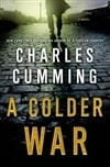 Cumming, Charles - Colder War, A (Signed First Edition)