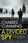Divided Spy, A | Cumming, Charles | Signed First Edition UK Book