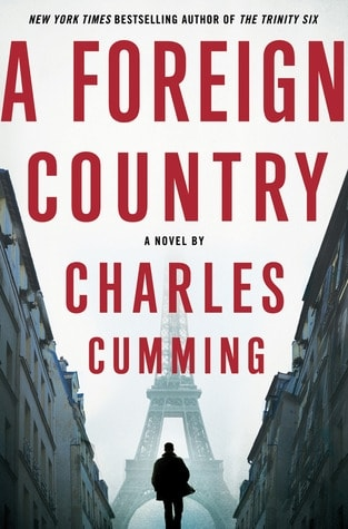 A Foreign Spy by Charles Cumming