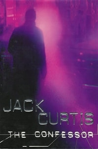 The Confessor by Jack Curtis