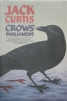 Crows' Parliament | Curtis, Jack (Harsent, David) | First Edition UK Book
