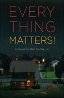 Everything Matters! | Currie, Ron | Signed First Edition Book