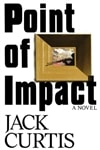 Point of Impact | Curtis, Jack (Harsent, David) | First Edition Book