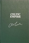 Celtic Empire by Clive Cussler & Dirk Cussler | Signed & Lettered Limited Edition Book