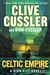 Cussler, Clive & Cussler, Dirk | Celtic Empire | Double-Signed 1st Edition
