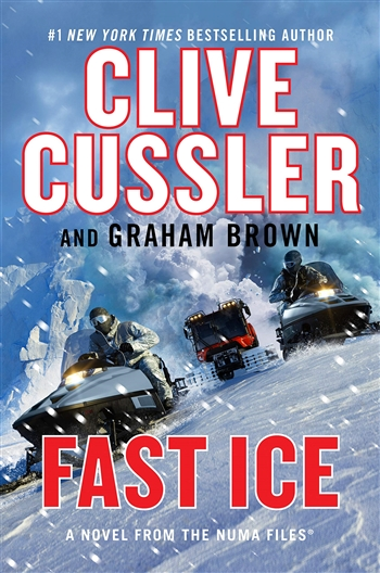 Fast Ice by Clive Cussler & Graham Brown