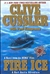 Fire Ice | Cussler, Clive & Kemprecos, Paul | Double-Signed Trade Paper