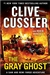 Cussler, Clive & Burcell, Robin | Gray Ghost, The | Double-Signed 1st Edition