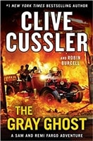 The Gray Ghost by Clive Cussler and Robin Burcell