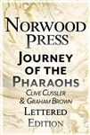 Cussler, Clive & Brown, Graham | Journey of the Pharaohs | Double-Signed Lettered Ltd Edition