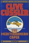 Mediterranean Caper and Iceberg, The | Cussler, Clive | Signed First Edition Book