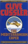 Cussler, Clive - Mediterranean Caper and Iceberg, The (Signed First Edition)