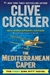 Cussler, Clive - Mediterranean Caper, The (Signed 40th Anniversary Edition)
