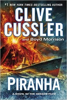 Piranha by Clive Cussler and Boyd Morrison