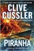 Cussler, Clive & Morrison, Boyd - Piranha (Double-Signed First Edition)
